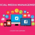 Social Media Management: A Guide for Everyone