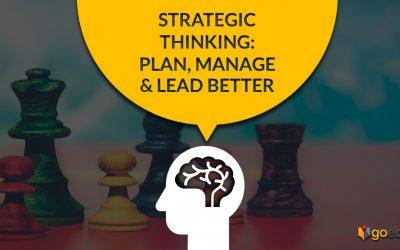Strategic Thinking: Plan, Manage & Lead Better