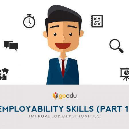 Employability Skills [Part 1]: Improve Job Opportunities