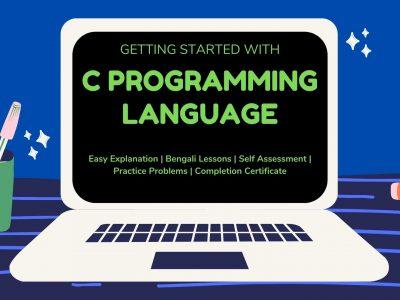 C Programming Language: Getting Started