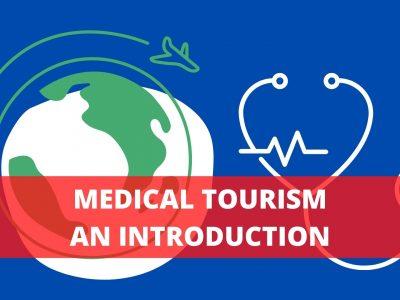 Medical Tourism: an Introduction