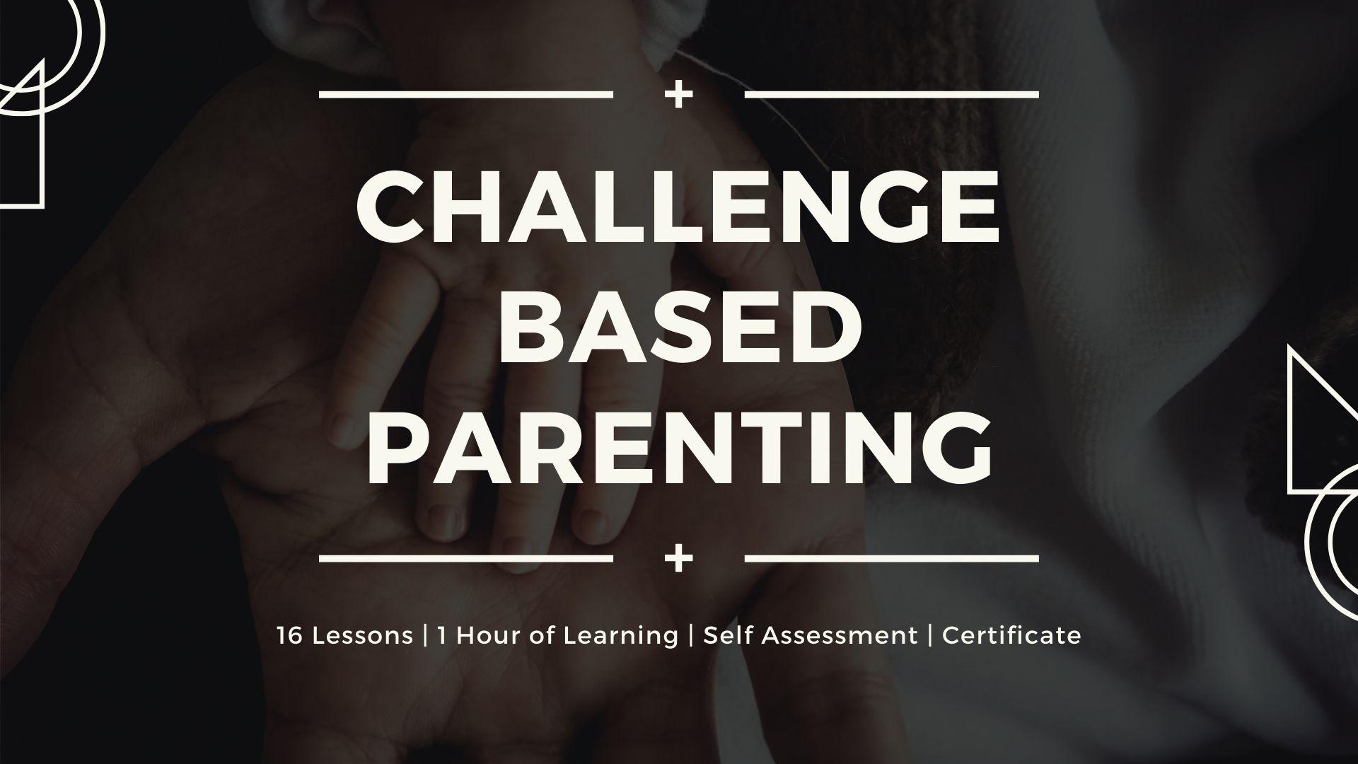 Challenge based parenting course image goedu