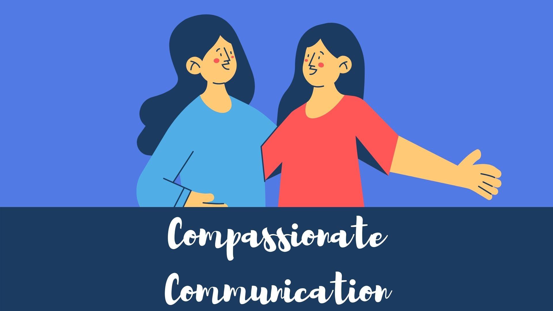 Compassionate Communication Course Image GoEdu