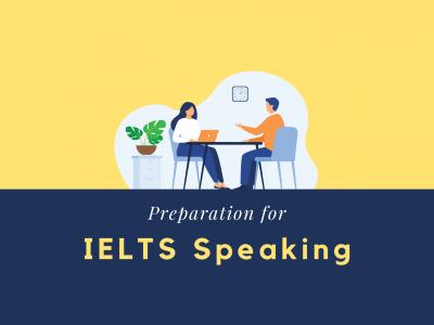 Preparation for IELTS Speaking Assessment