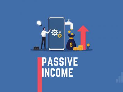 Passive Income: Concept and Ideas