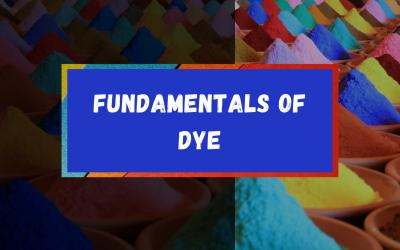 Fundamentals of Dye