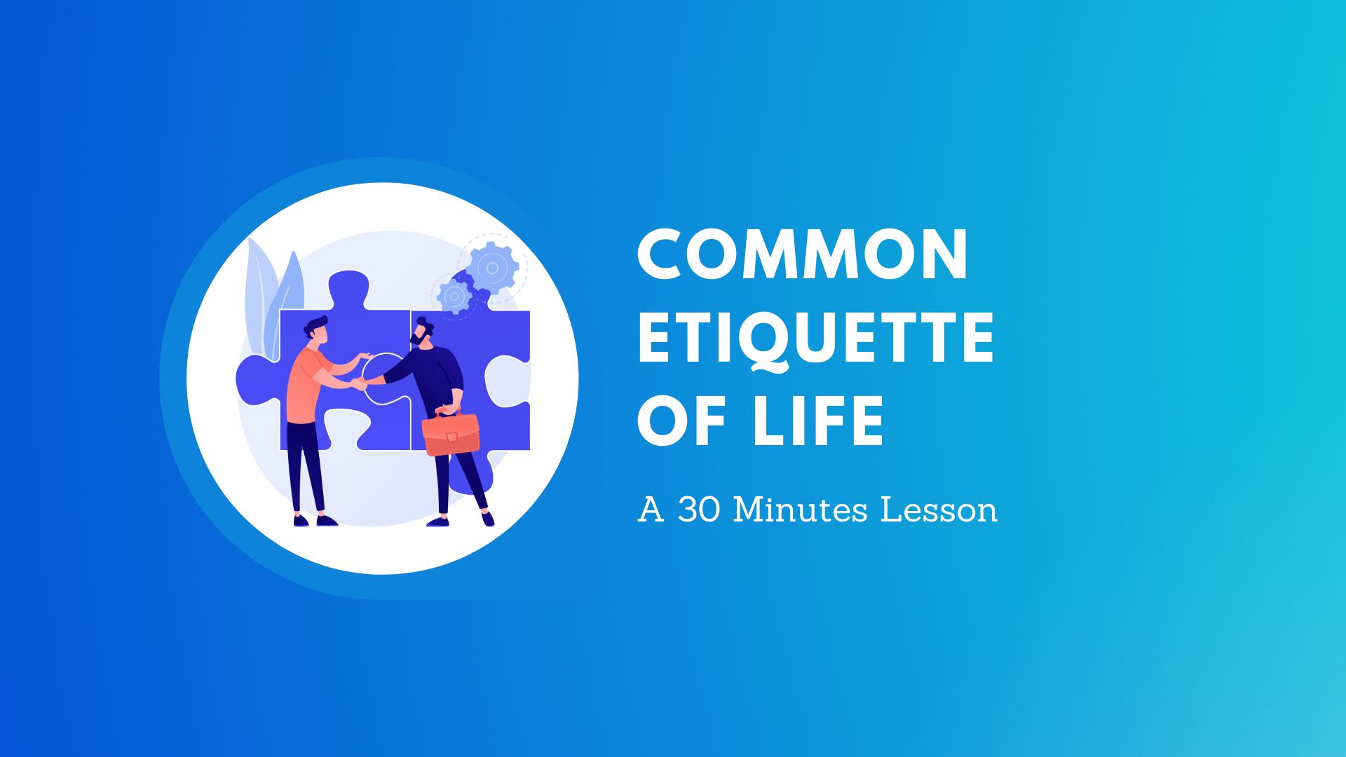 Common Etiquette of Life course image
