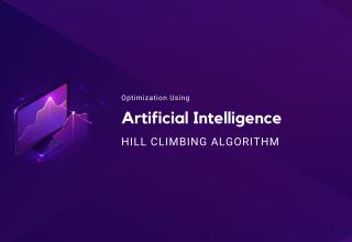 Optimization Using Artificial Intelligence: Hill Climbing Algorithm